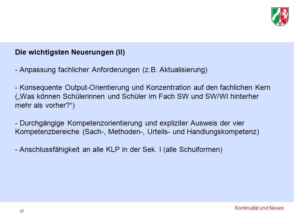 Die wichtigsten Neuerungen (II) - Anpassung fachlicher Anforderungen (z.B.