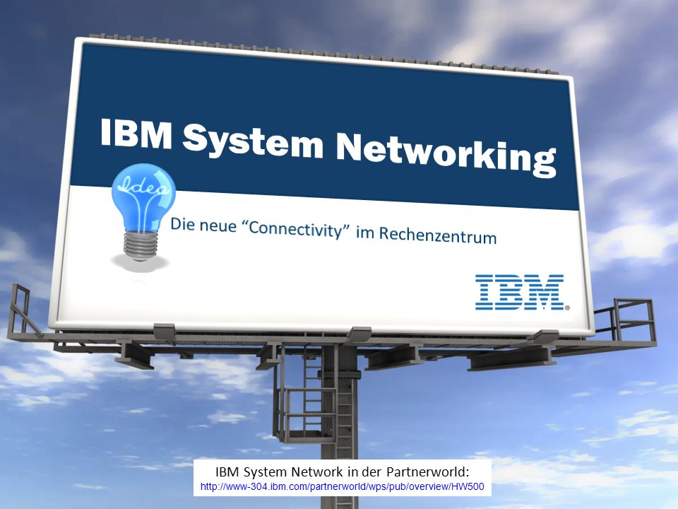 Worin ist der Value begründet IBM System Networking provides exceptional opportunities for IBM Business Partners in helping clients evolve to next-generation smarter data centers.