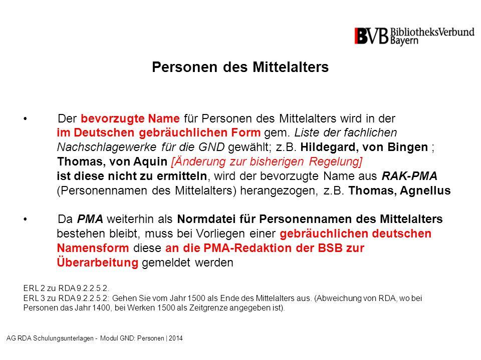 Personen des Mittelalters Der bevorzugte Name für Personen des Mittelalters wird in der im Deutschen gebräuchlichen Form gem.