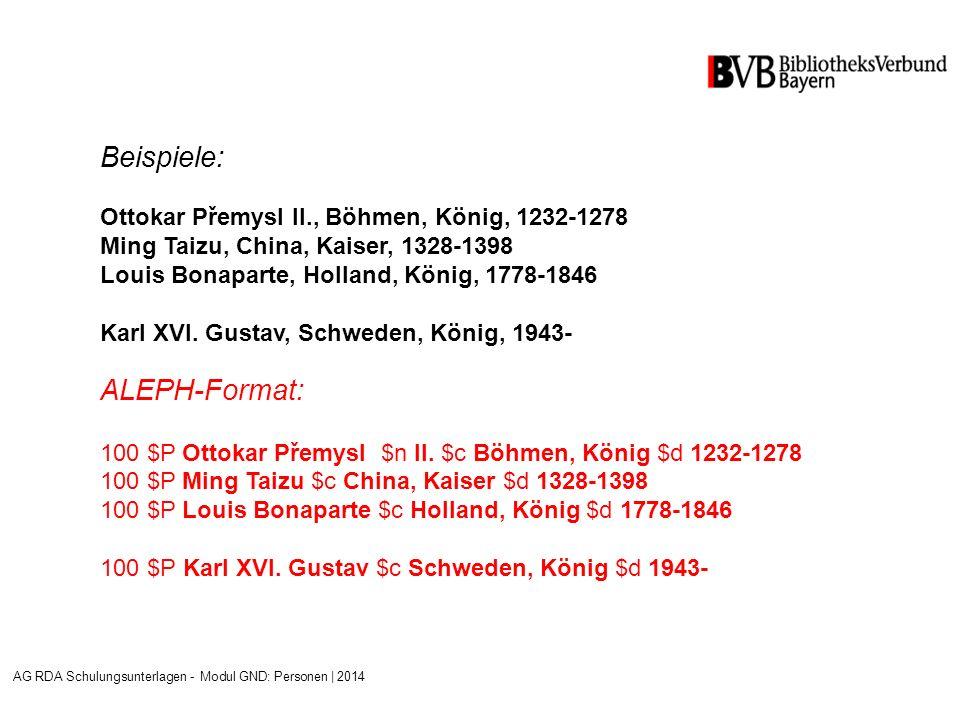 Beispiele: Ottokar Přemysl II., Böhmen, König, 1232-1278 Ming Taizu, China, Kaiser, 1328-1398 Louis Bonaparte, Holland, König, 1778-1846 Karl XVI.