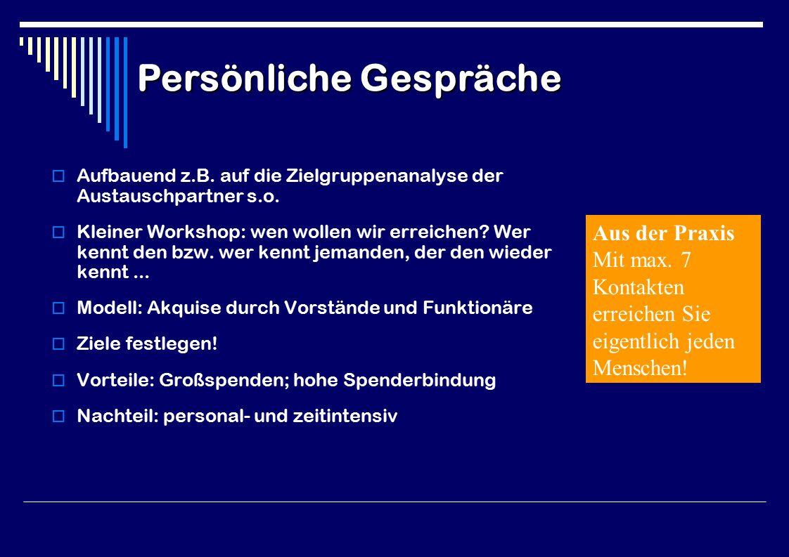  Aufbauend z.B. auf die Zielgruppenanalyse der Austauschpartner s.o.