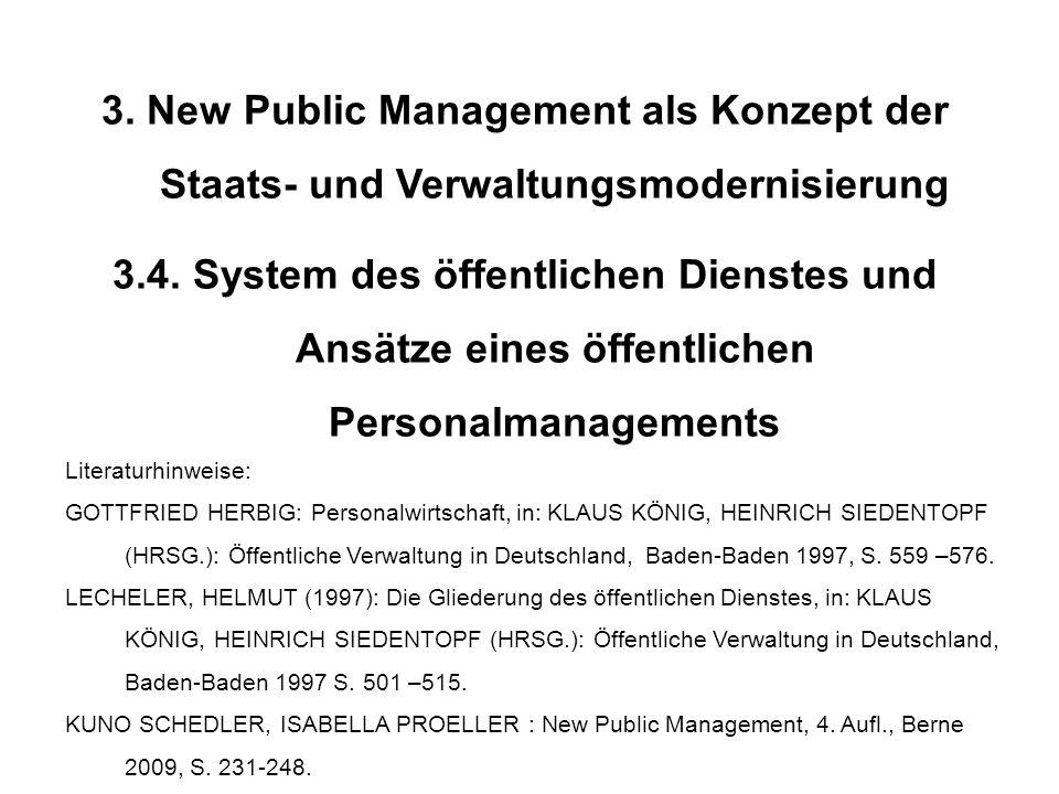 3. New Public Management als Konzept der Staats- und Verwaltungsmodernisierung 3.4. System des öffentlichen Dienstes und Ansätze eines öffentlichen Pe