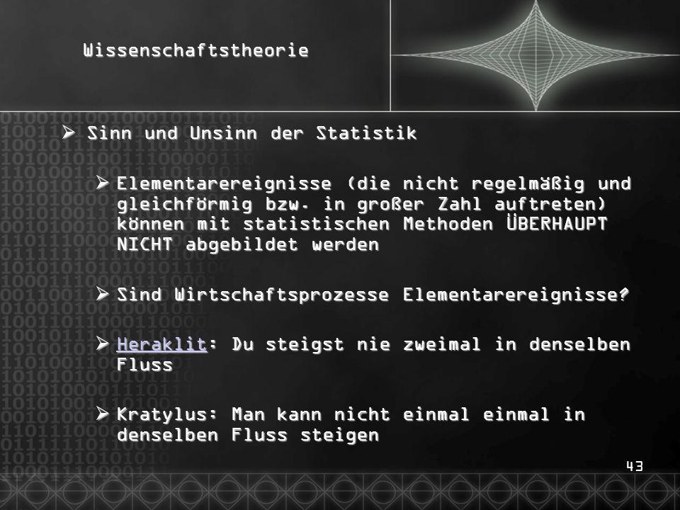 43Wissenschaftstheorie  Sinn und Unsinn der Statistik  Elementarereignisse (die nicht regelmäßig und gleichförmig bzw.