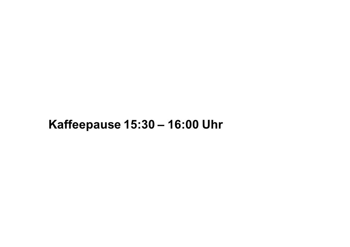 Kaffeepause 15:30 – 16:00 Uhr