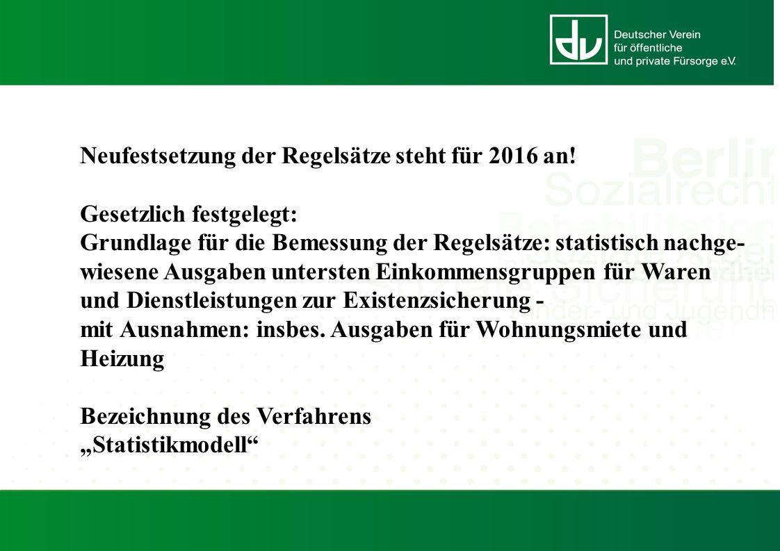 Neufestsetzung der Regelsätze steht für 2016 an.