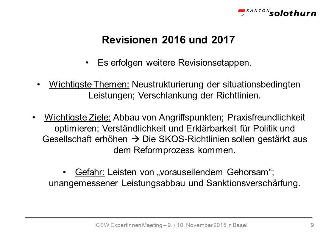 9 Revisionen 2016 und 2017 Es erfolgen weitere Revisionsetappen.