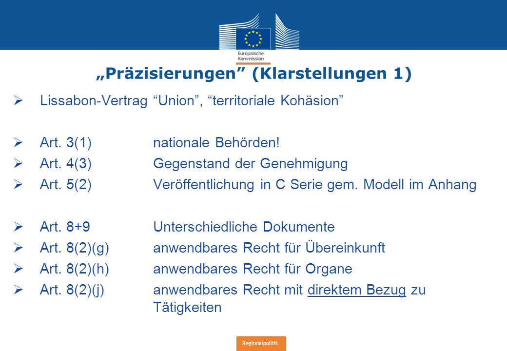 """Regionalpolitik """"Präzisierungen (Klarstellungen 1)  Lissabon-Vertrag Union , territoriale Kohäsion  Art."""