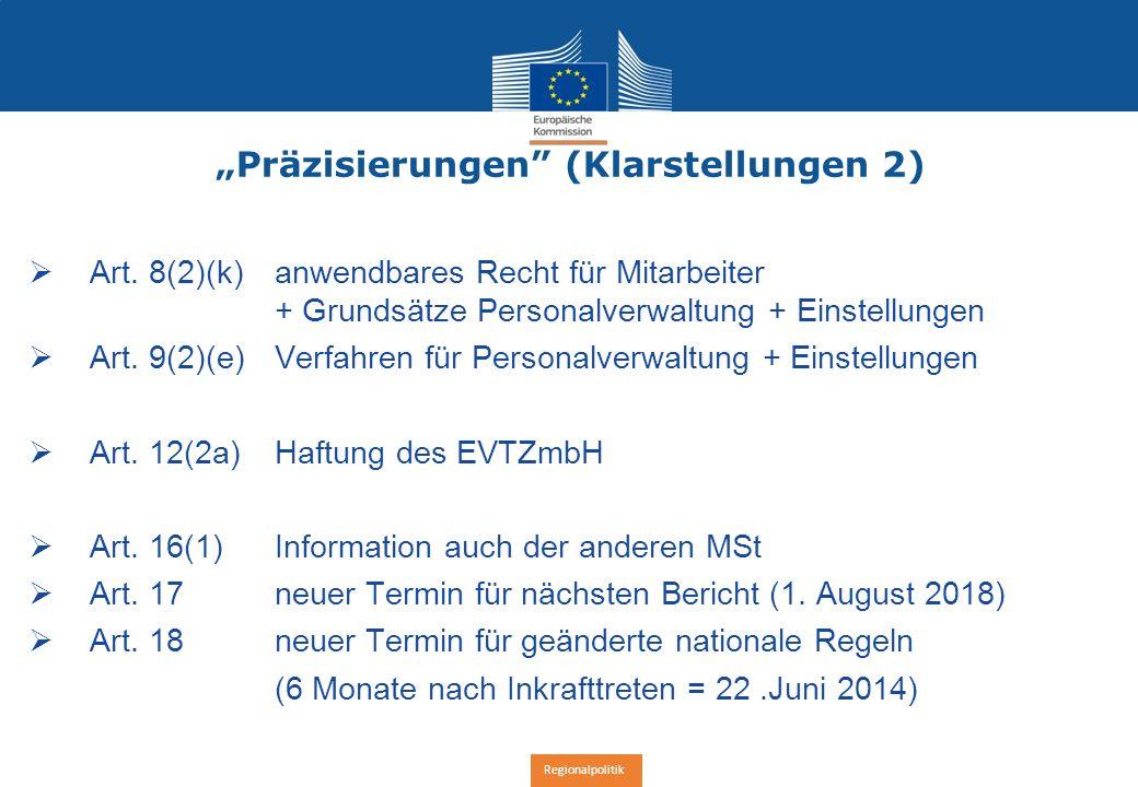 """Regionalpolitik """"Präzisierungen (Klarstellungen 2)  Art."""
