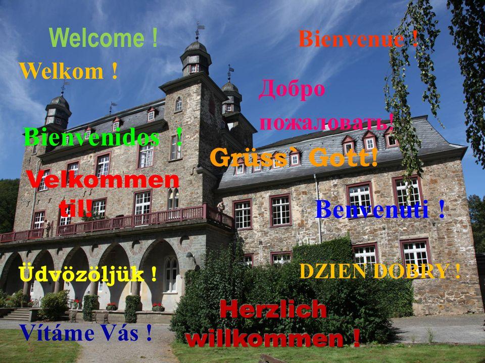 Welcome . Bienvenue . Welkom . Bienvenidos . DZIEN DOBRY .