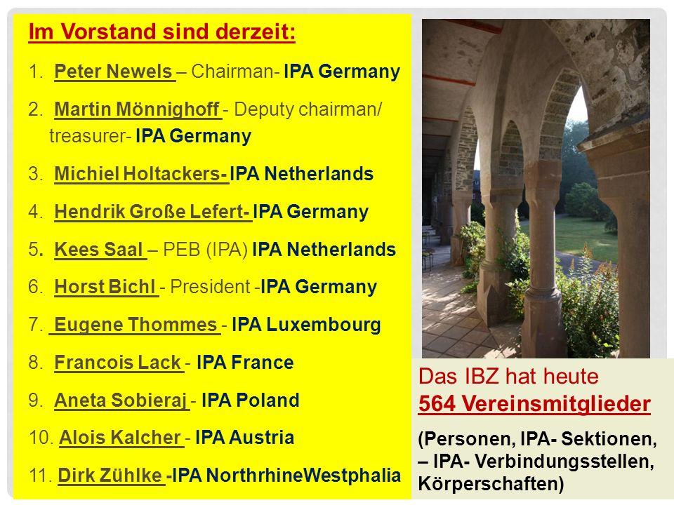 Im Vorstand sind derzeit: 1. Peter Newels – Chairman- IPA Germany 2.