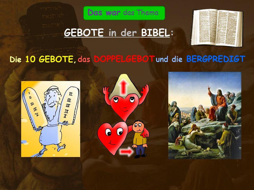 10 Infos zu dieser PowerPoint-Präsentation von www.Reli-Power.de :www.Reli-Power.de Thema (Stichwort)GEBOTE in der BIBEL Name dieser PPTGEBOTE in der BIBEL: 10 Gebote, Doppelgebot und Bergpredigt BESCHREIBUNG Diese sehr kurze Einheit soll den Schülern einen einfachen Überblick geben über die drei wichtigsten Gebote in der Bibel: Die 10 Gebote, das Doppelgebot der Liebe und die Bergpredigt.