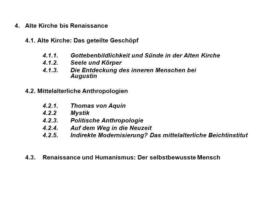4. Alte Kirche bis Renaissance 4.1.