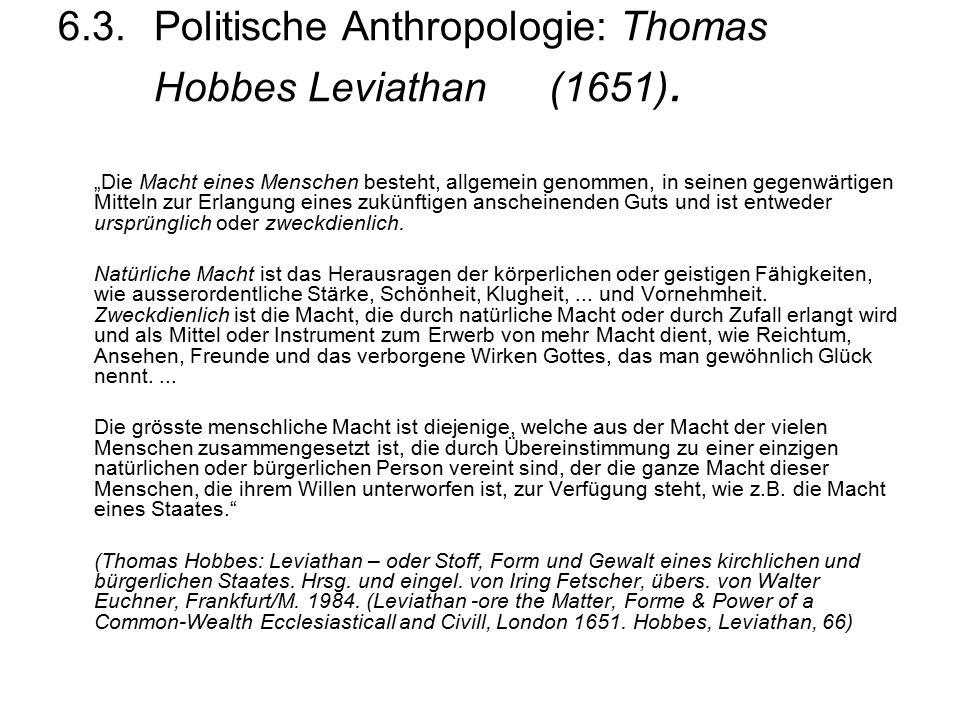6.3.Politische Anthropologie: Thomas Hobbes Leviathan (1651).