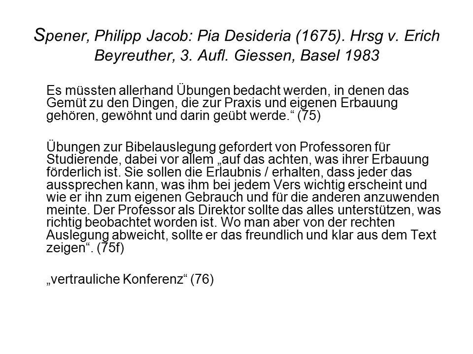 S pener, Philipp Jacob: Pia Desideria (1675). Hrsg v.