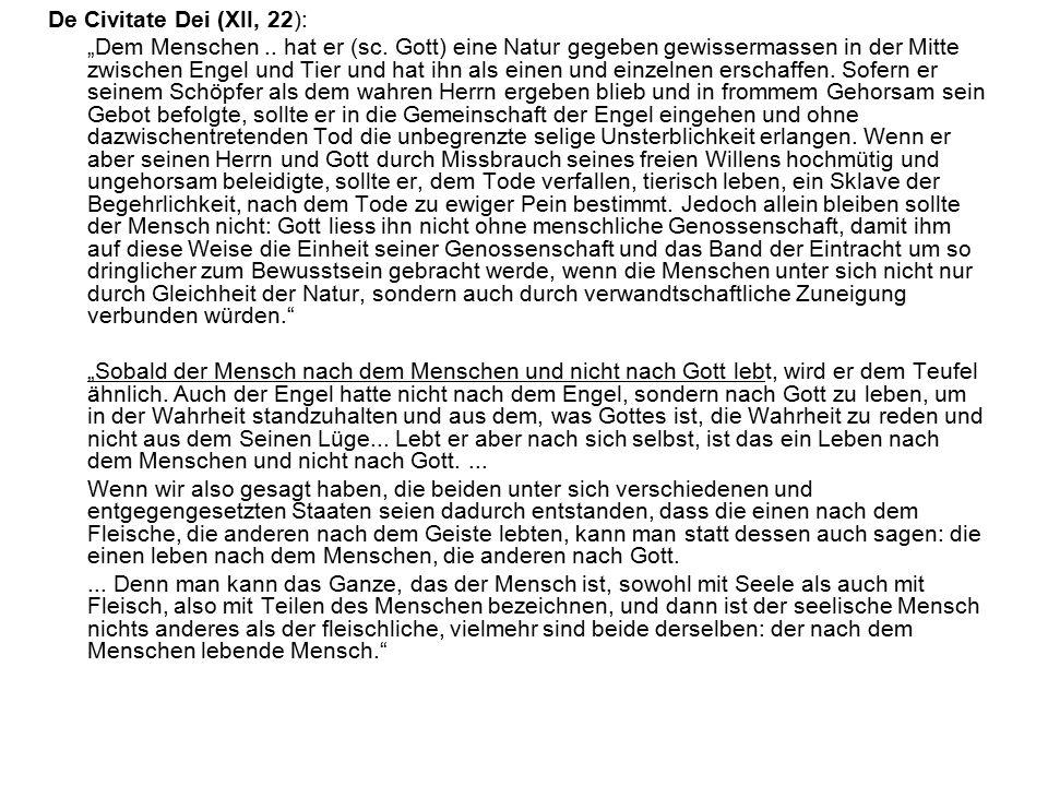 "De Civitate Dei (XII, 22): ""Dem Menschen.. hat er (sc."