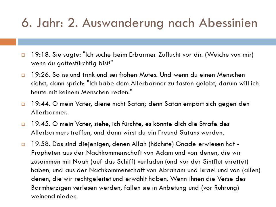 6. Jahr: 2. Auswanderung nach Abessinien  19:18.