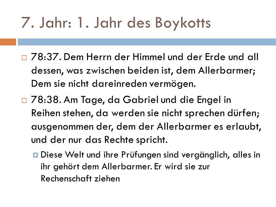 7. Jahr: 1. Jahr des Boykotts  78:37.