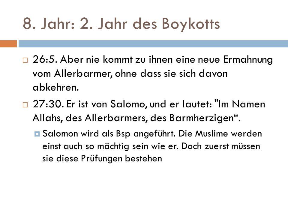 8. Jahr: 2. Jahr des Boykotts  26:5.