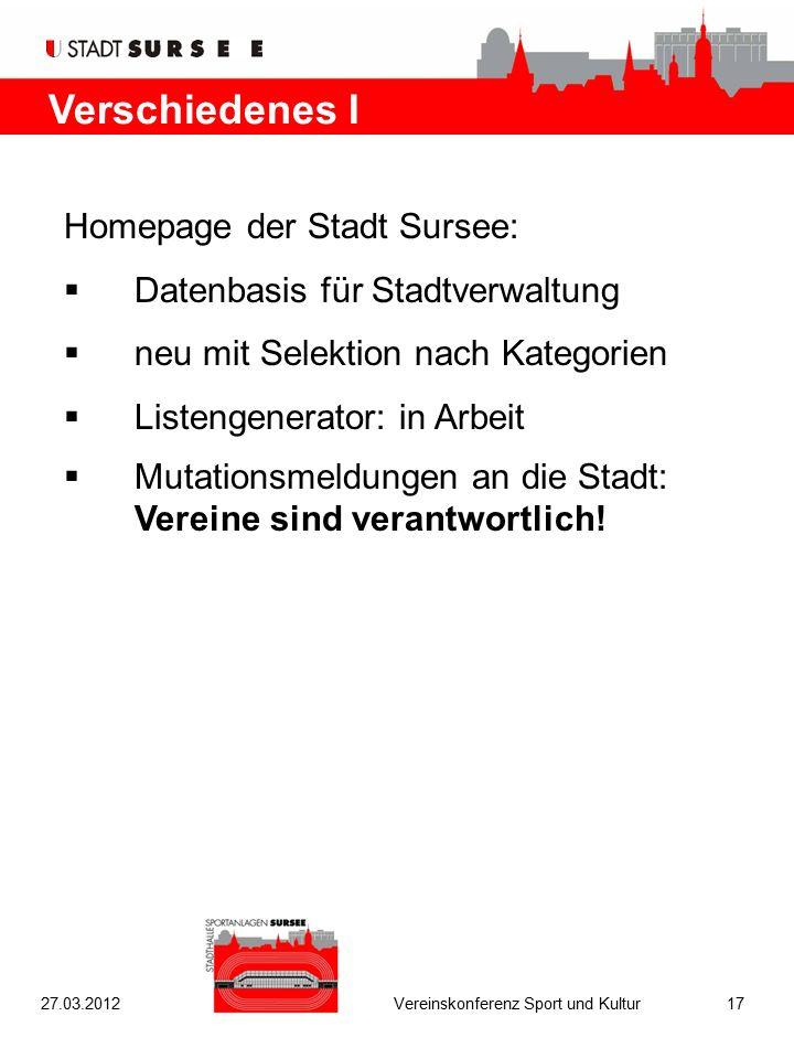 Verschiedenes I Homepage der Stadt Sursee:  Datenbasis für Stadtverwaltung  neu mit Selektion nach Kategorien  Listengenerator: in Arbeit  Mutationsmeldungen an die Stadt: Vereine sind verantwortlich.