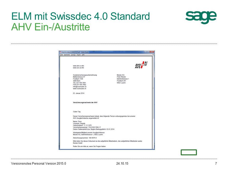 ELM mit Swissdec 4.0 Standard AHV Ein-/Austritte 24.10.15Versionsnotes Personal Version 2015.07
