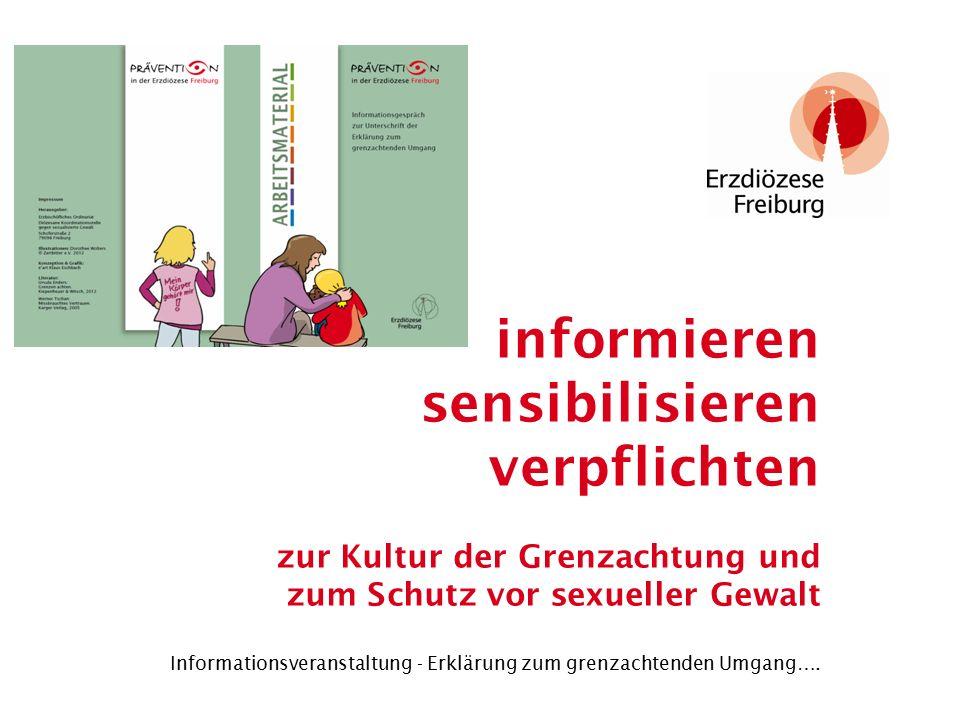 informieren sensibilisieren verpflichten zur Kultur der Grenzachtung und zum Schutz vor sexueller Gewalt Informationsveranstaltung - Erklärung zum grenzachtenden Umgang….
