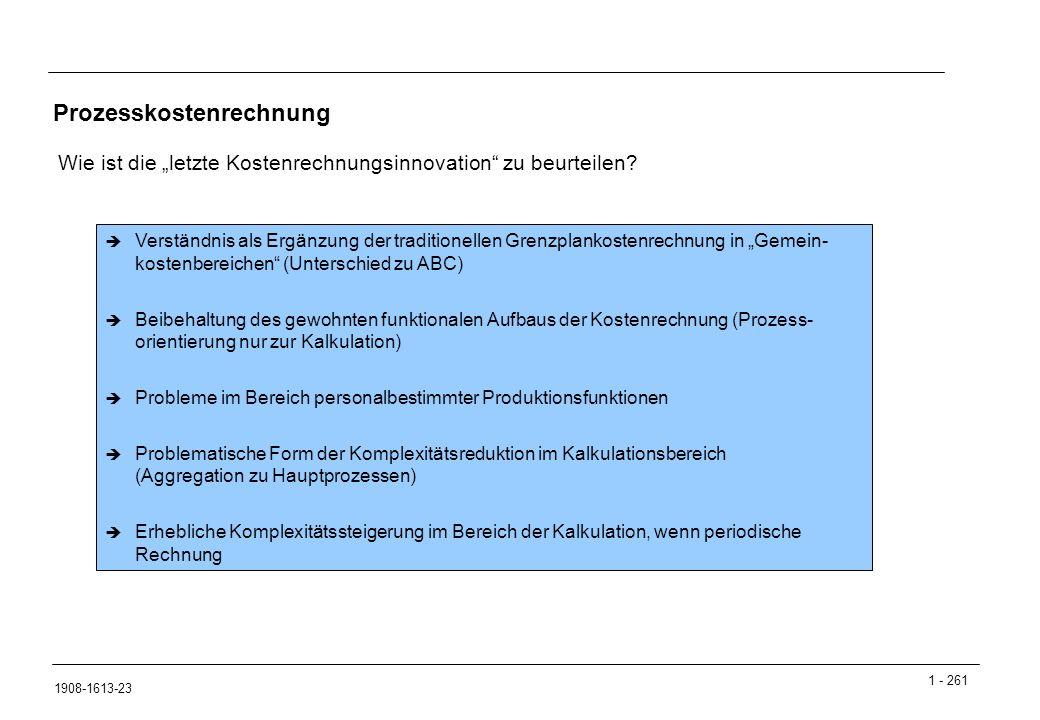 """1 - 261 1908-1613-23 Prozesskostenrechnung Wie ist die """"letzte Kostenrechnungsinnovation zu beurteilen."""