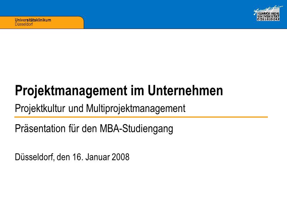 Universitätsklinikum Düsseldorf Präsentation für den MBA-Studiengang Düsseldorf, den 16.