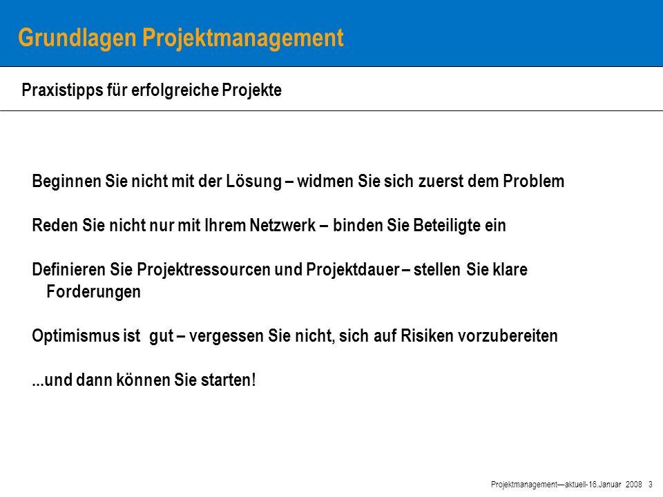 4 Projektmanagement—aktuell-16.Januar 2008 Warum ein zentrales Projektmanagement.