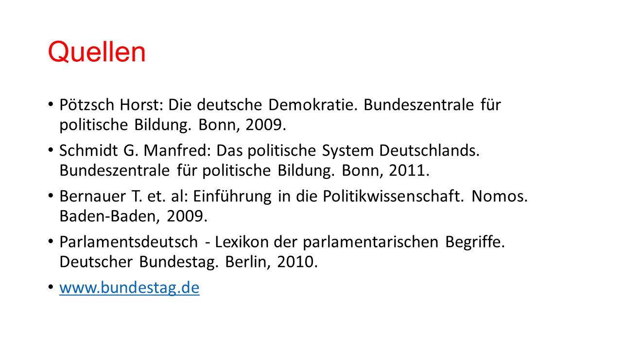 Quellen Pötzsch Horst: Die deutsche Demokratie. Bundeszentrale für politische Bildung.