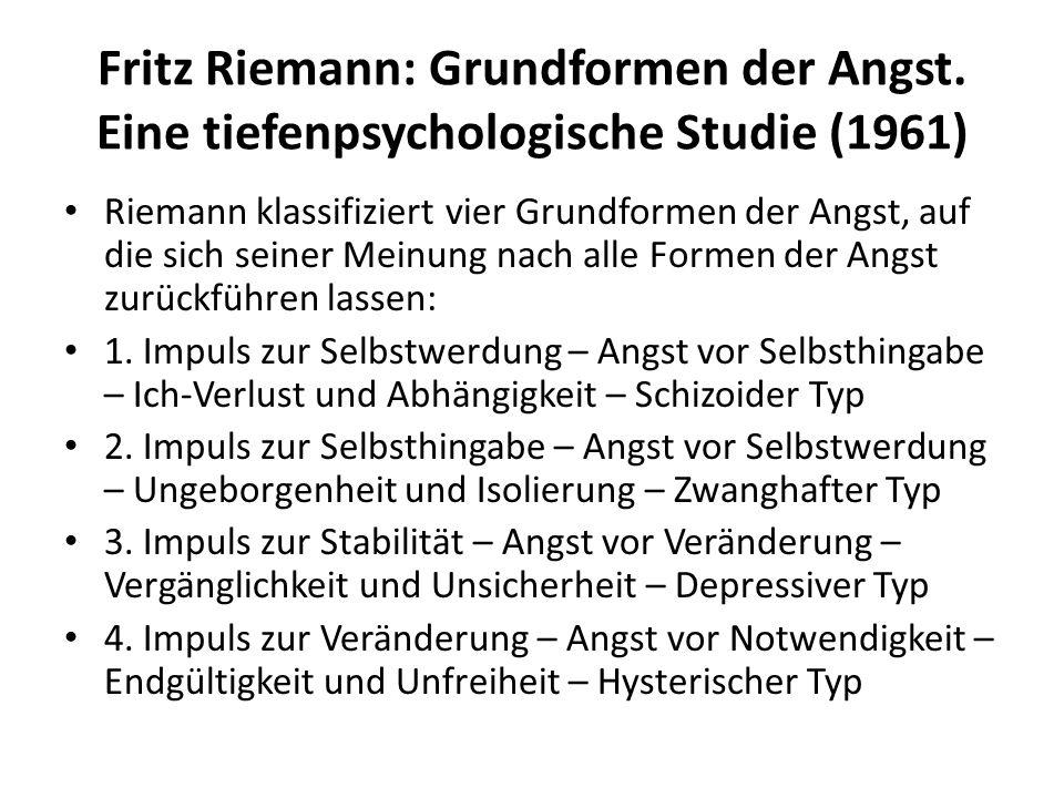 Fritz Riemann: Grundformen der Angst.