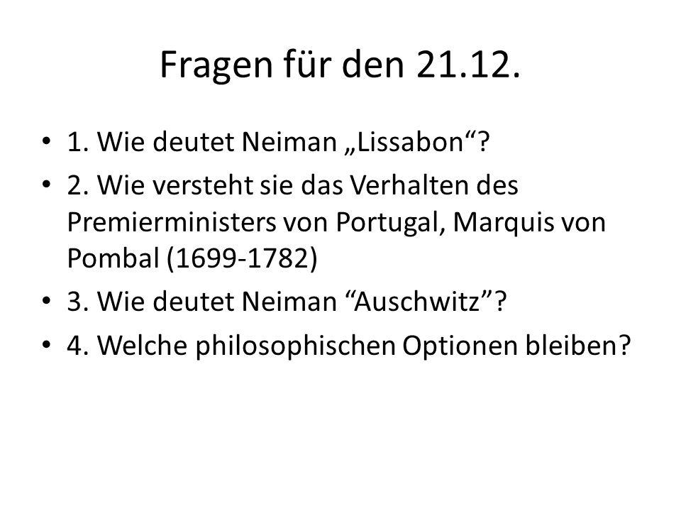 """Fragen für den 21.12. 1. Wie deutet Neiman """"Lissabon ."""