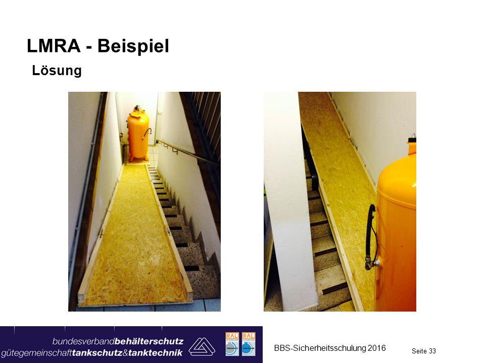 LMRA - Beispiel Lösung BBS-Sicherheitsschulung 2016 Seite 33