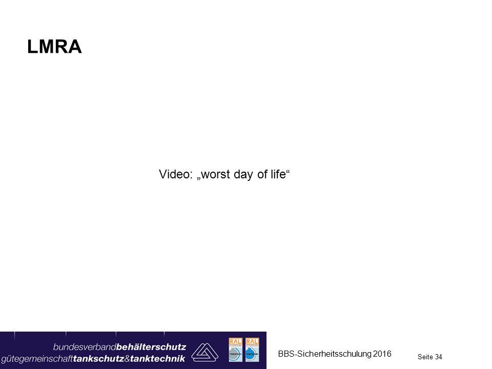 """LMRA BBS-Sicherheitsschulung 2016 Seite 34 Video: """"worst day of life"""""""