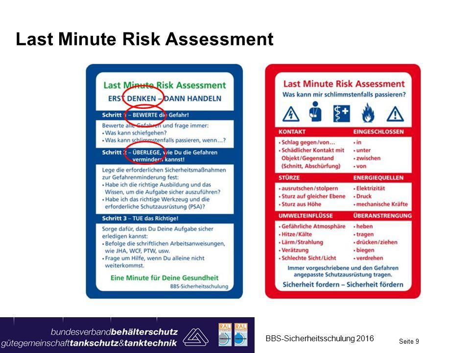 Last Minute Risk Assessment BBS-Sicherheitsschulung 2016 Seite 9