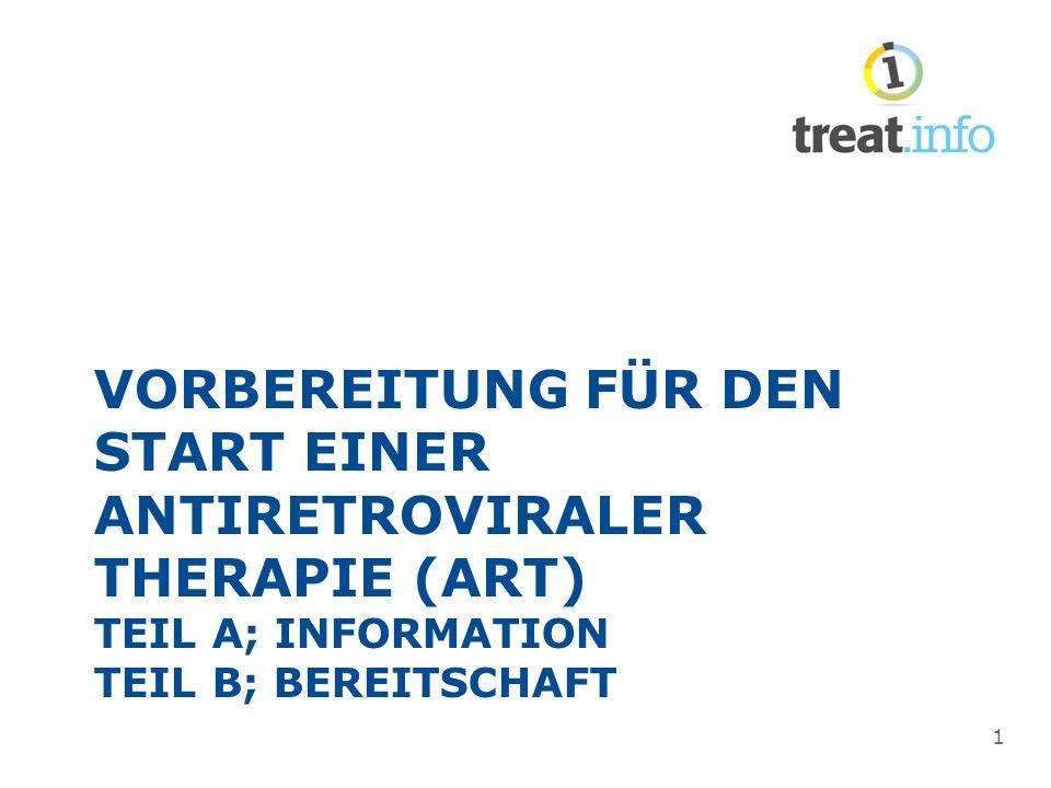 VORBEREITUNG FÜR DEN START EINER ANTIRETROVIRALER THERAPIE (ART) TEIL A; INFORMATION TEIL B; BEREITSCHAFT 1