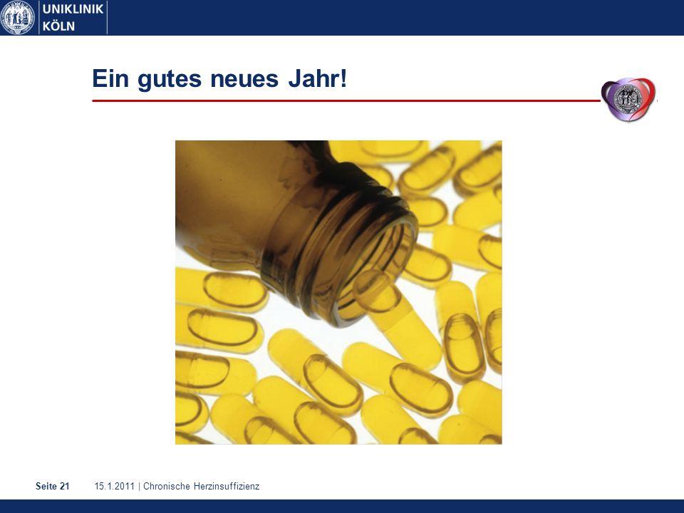 15.1.2011 | Chronische HerzinsuffizienzSeite 21 Ein gutes neues Jahr!