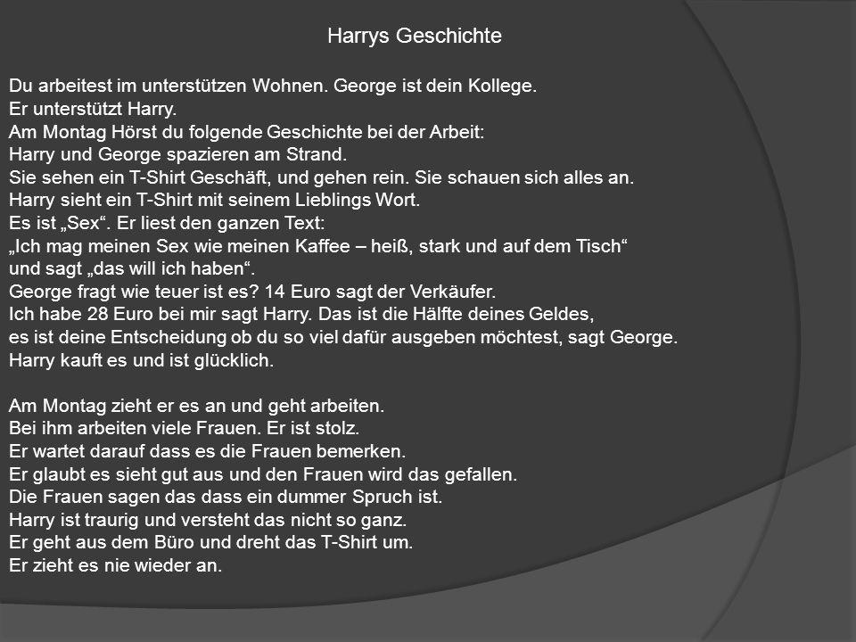 Harrys Geschichte Du arbeitest im unterstützen Wohnen.