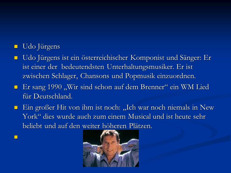 Udo Jürgens Udo Jürgens Udo Jürgens ist ein österreichischer Komponist und Sänger: Er ist einer der bedeutendsten Unterhaltungsmusiker.