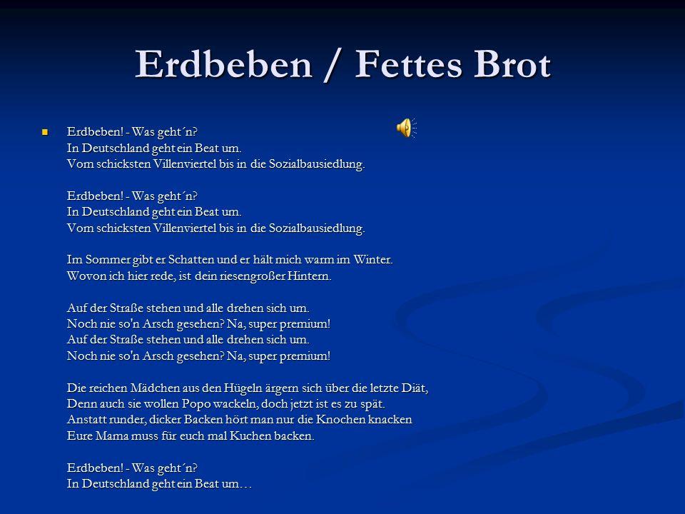 Erdbeben / Fettes Brot Erdbeben.- Was geht´n. In Deutschland geht ein Beat um.