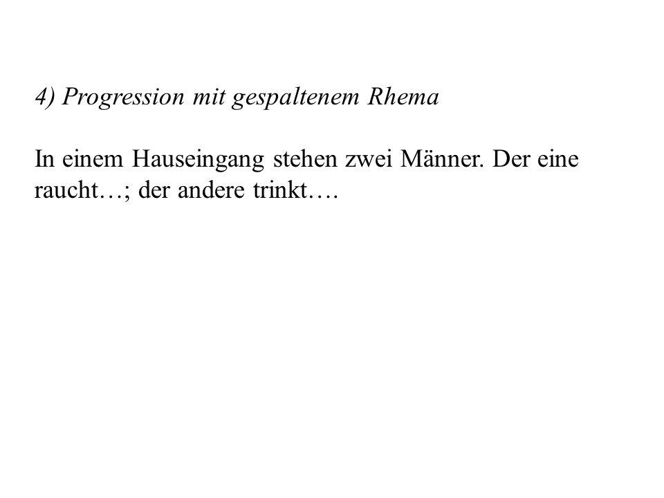 4) Progression mit gespaltenem Rhema In einem Hauseingang stehen zwei Männer.