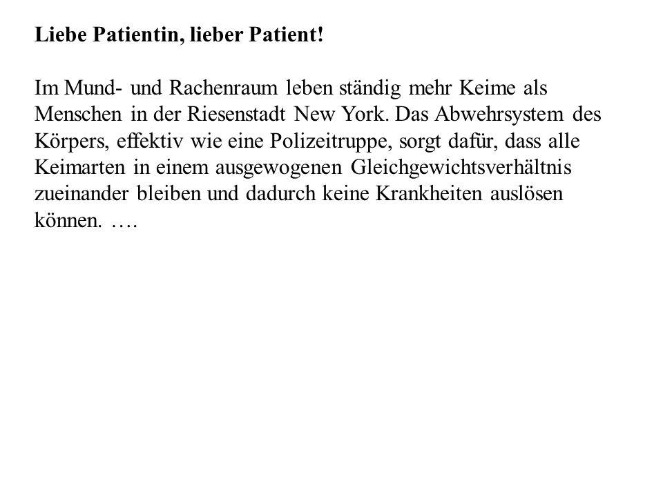 Liebe Patientin, lieber Patient.