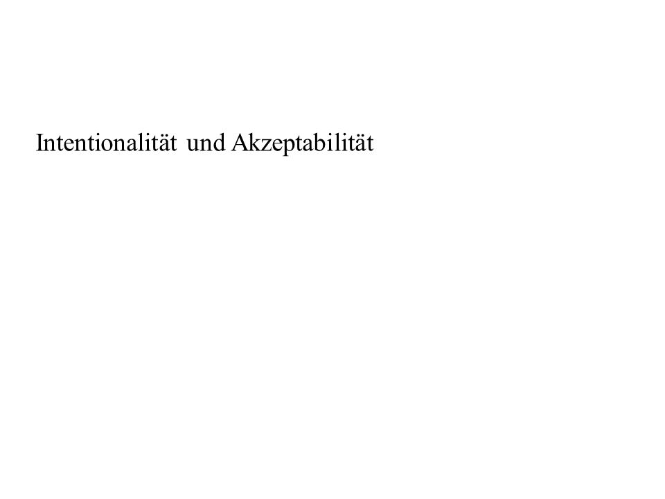 Intentionalität und Akzeptabilität