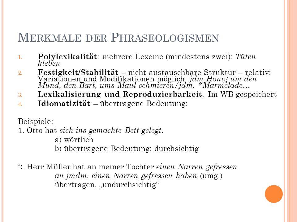M ERKMALE DER P HRASEOLOGISMEN 1.