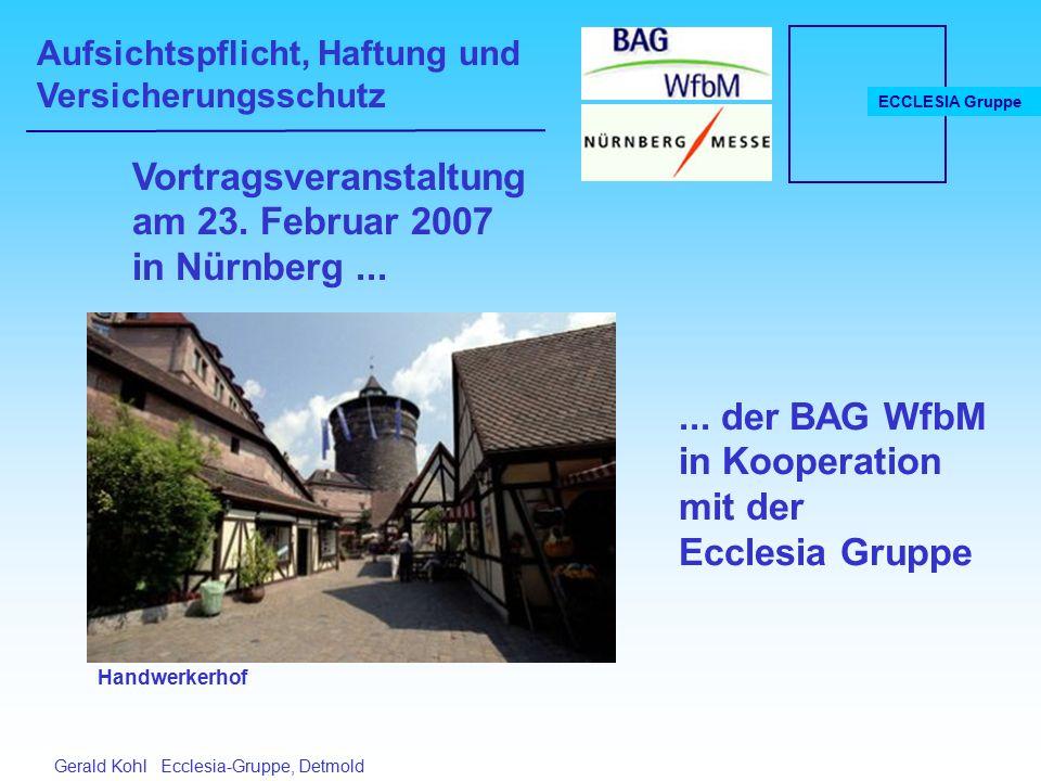 Aufsichtspflicht, Haftung und Versicherungsschutz ECCLESIA Gruppe Gerald Kohl Ecclesia-Gruppe, Detmold Vortragsveranstaltung am 23.