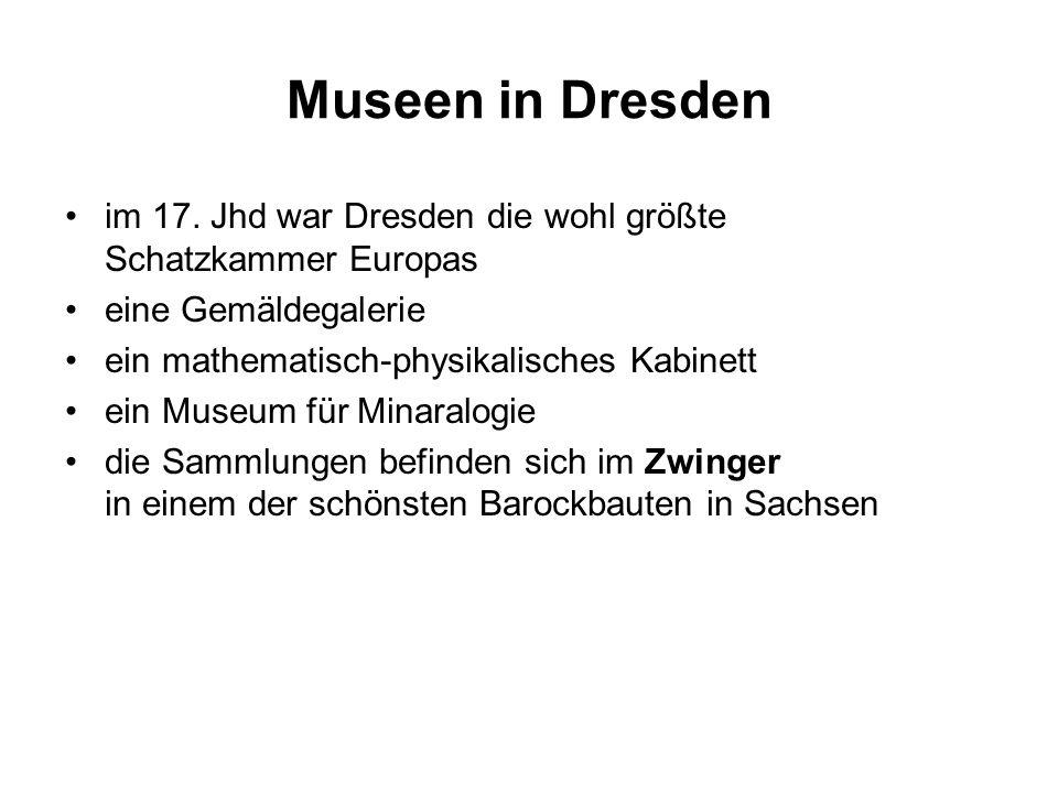 Museen in Dresden im 17.
