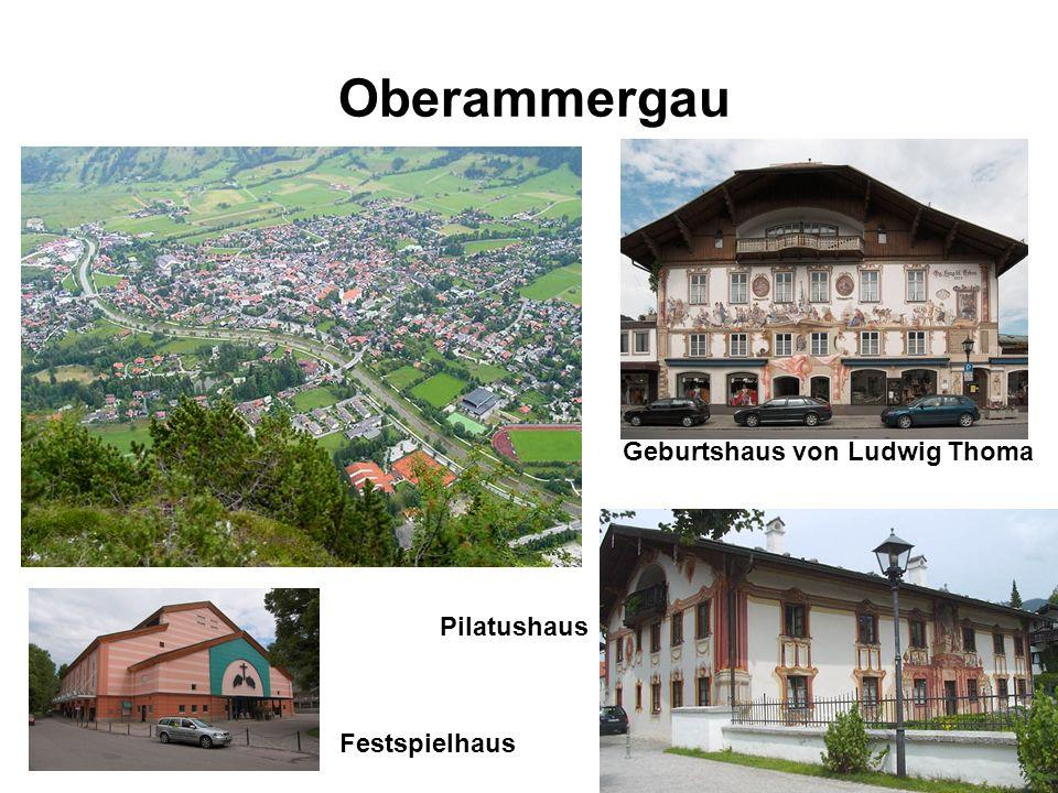 Oberammergau Festspielhaus Geburtshaus von Ludwig Thoma Pilatushaus