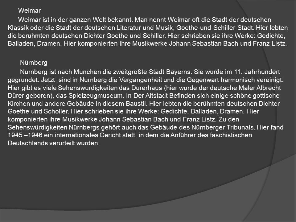Weimar Weimar ist in der ganzen Welt bekannt.