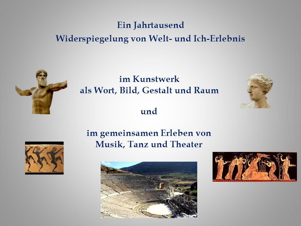Ein Jahrtausend Widerspiegelung von Welt- und Ich-Erlebnis im Kunstwerk als Wort, Bild, Gestalt und Raum im gemeinsamen Erleben von Musik, Tanz und Theater und