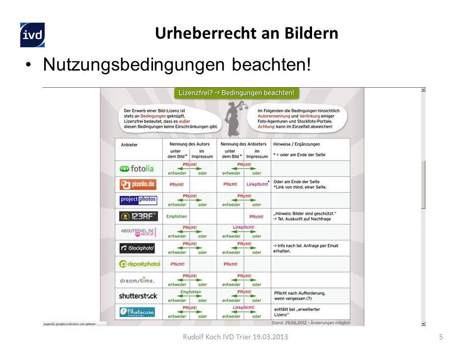 Nutzungsbedingungen beachten! Rudolf Koch IVD Trier 19.03.20135 Urheberrecht an Bildern