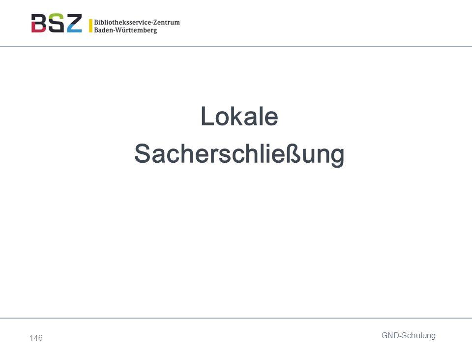 146 Lokale Sacherschließung GND-Schulung